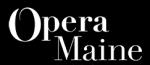 Opera Maine